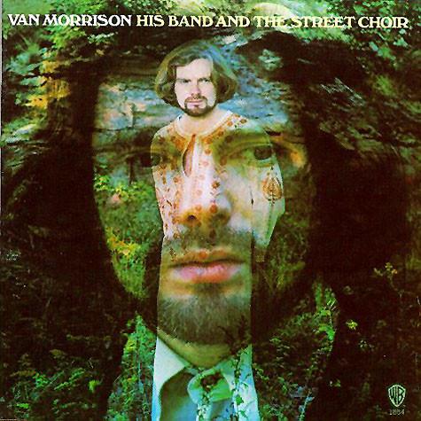 HIS BAND AND THE STREET CHOIR Van Morrison