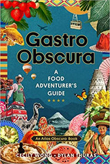 GASTRO OBSCURA by Cecily Wong and Dylan Thuras.jpg