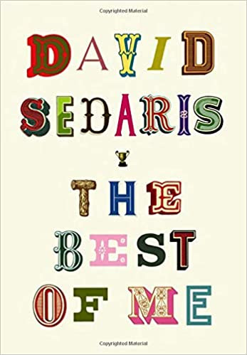 THE BEST OF ME by David Sedaris  $30.00 hardcover 9780316628242