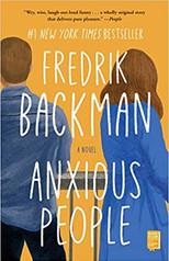 ANXIOUS PEOPLE by Fredrik Backman  $17.00 paperback 9781501160844