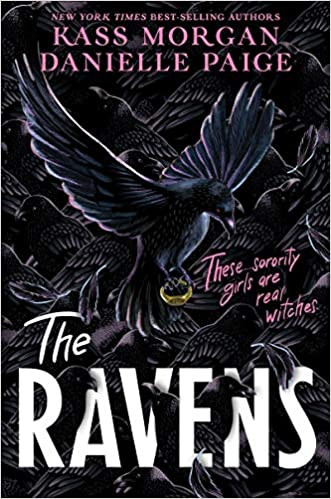THE RAVENS by Kass Morgan and Danielle P