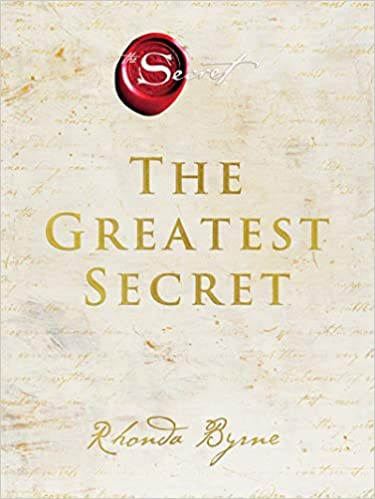 THE GREATEST SECRET by Rhonda Byrne  $26.99 hardcover 9780063078482