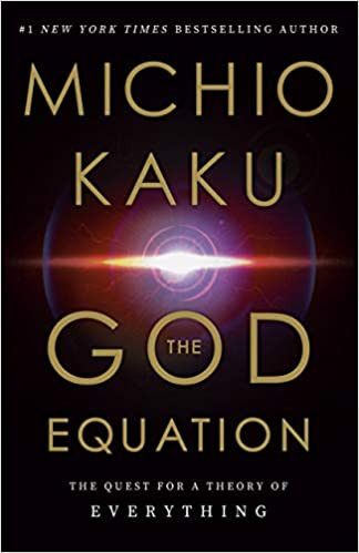 THE GOD EQUATION by MIchio Kaku  $22.00 hardcover 9780385542746