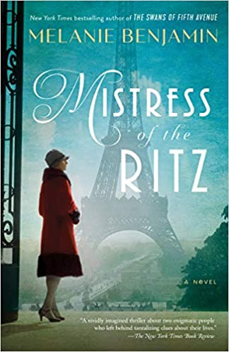 MISTRESS OF THE RITZ by Melanie Benjamin $17.00 paperback 9780399182266