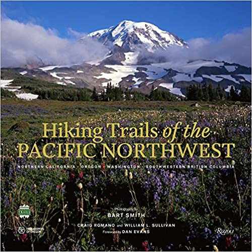 HIKING TRAILS OF THE PACIFIC NORTHWEST by Bart Smith  $50.00 hardcover 9780847867660