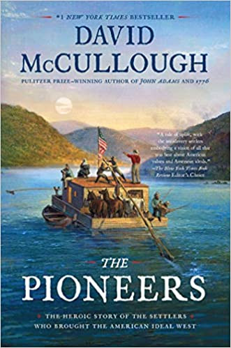 THE PIONEERS by David McCullough  $18.00 paperback 9781501168703