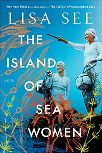 THE ISLAND OF SEA WOMEN by	 Lisa	See	paperback	$18.00		9781501154867