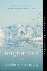 MIGRATIONS by Charlotte McConaghy  $16.99 paperback 9781250204035