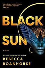 BLACK SUN by Rebecca Roanhorse  $16.99 paperback 9781534437685