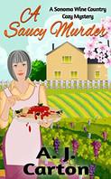 A SAUCY MURDER by AJ Carton  $11.99 paperback 9798646654527