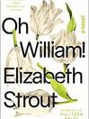 OH WILLIAM by Elizabeth Strout.jpg