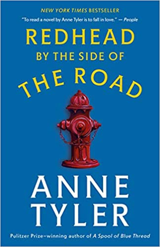 REDHEAD BY THE SIDE OF THE ROAD by Anne Tyler  $16.00 paperback 9780593080948