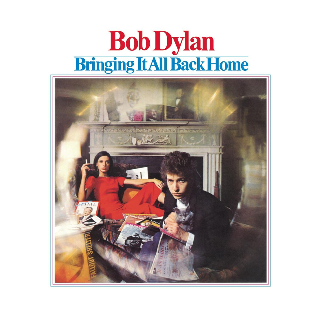 BRINGING IT ALL BACK HOME Bob Dylan