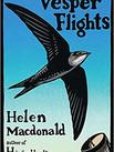VESPER FLIGHTS by Helen Macdonald  $17.00 paperback 9780802158673
