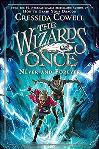 THE WIZARDS OF ONCE 4 NEVER AND FOREVER