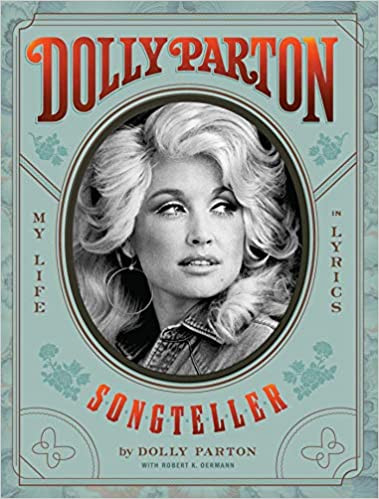 DOLLY PARTON, SONGTELLER  $50.00 hardcover 9781797205090