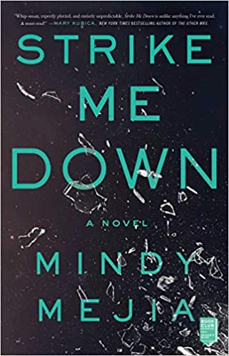 STRIKE ME DOWN by Mindy Mejia  $17.00 paperback 9781982133245