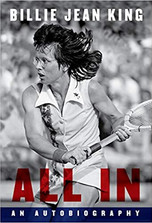 ALL IN by Billie Jean King  $30.00 hardcover 9781101947333