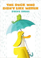 THE DUCK WHO DIDNT LIKE WAER by Steve Sm