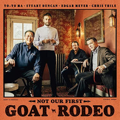 NOT OUR FIRST GOAT RODEO Yo Yo Ma.jpg
