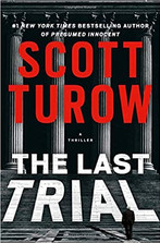 THE LAST TRIAL by Scott Turow  $16.99 paperback 9781538748091