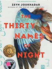 THE THIRTY NAMES OF NIGHT by Zeyn Joukhadar  $18.00 paperback 9781982121525