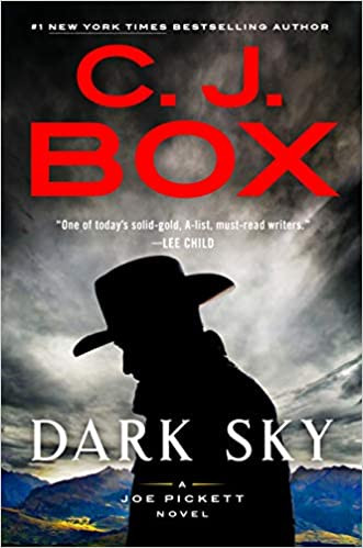 DARK SKY by C. J. Box  $28.00 hardcover 9780525538271