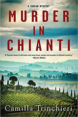 MURDER IN CHIANTI by Camilla Trinchieri  $16.95 paperback 9781641292856