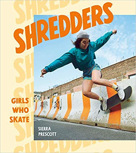 SHREDDERS by Sierra Prescott  $24.99 hardcover 9781984857385