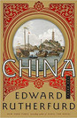 CHINA:  THE NOVEL by Edward Rutherfurd  #35.00 hardcover 9780385538930