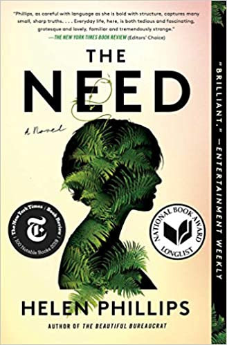 THE NEED by Helen Phillips  $17.00 paperback 9781982113179
