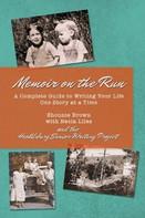 MEMOIR ON THE RUN by Shonnie Brown  $20.00 paperback 9780359820764