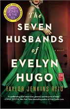 THE SEVEN HUSBANDS OF EVELYN HUGO by Taylor Jenkins Reid  $17.00 paperback 9781501161933