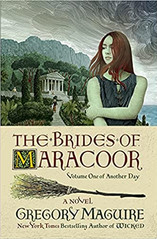 THE BRIDES OF MARACOOR by Gregory Maguire.jpg
