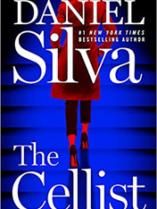 THE CELLIST by Daniel Silva  $28.99 hardcover 9780062834867