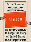 UNION by Colin Woodard  $17.00 paperback 9780525560173