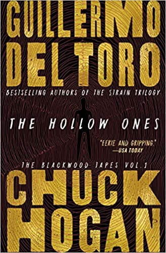 THE HOLLOW ONES by Guillermo del Toro  $16.99 paperback 9781538761755