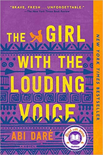 THE GIRL WITH THE LOUDING VOICE by Abi Dare  $17.00 paperback 9781524746094