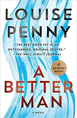 A BETTER MAN by Louise Penny $17.99 paperback 9781250066312