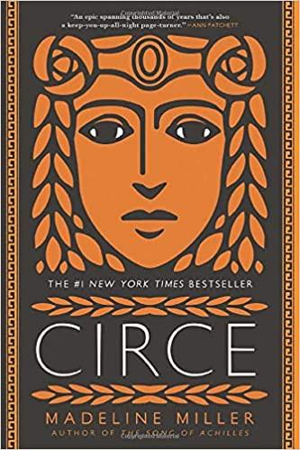 CIRCE by Madeline Miller  $16.95 paperback 9780316556323