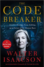 THE CODE BREAKER by Walter Isaacson  $35.00 hardcover 9781982115852