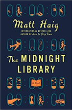 THE MIDNIGHT LIBRARY by Matt Haig  $26.00 hardcover 9780525559474