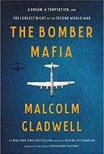 THE BOMBER MAFIA by Malcolm Gladwell  $27.00 hardcover 9780316296618