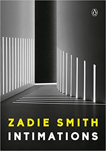 INTIMATIONS by Zadie Smith $10.95 paperback 9780593297612
