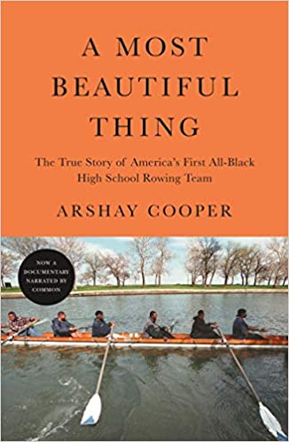 A MOST BEAUTIFUL THING by Arshay Cooper  $17.99 paperback 9781250754776