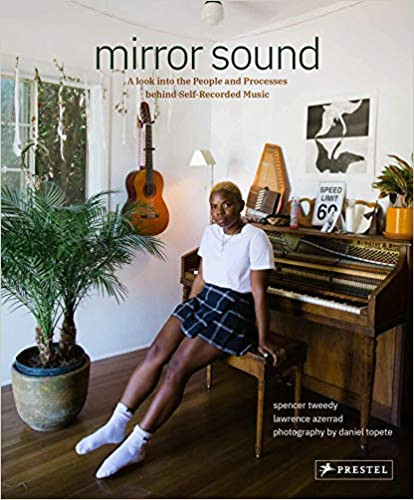 MIRROR SOUND by Spencer Tweedy  $40.00 hardcover 9783791386539