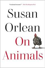 ON ANIMALS by Susan Orlean.jpg