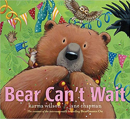 BEAR CANT WAIT by Karma Wilson.jpg