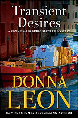 TRANSIENT DESIRES by Donna Leon  $27.00 hardcover 9780802158178
