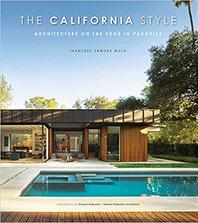 THE CALIFORNIA STYLE by Francesc Zamora  $39.95 hardcover 9788499367071